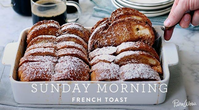 Sunday Morning French Toast