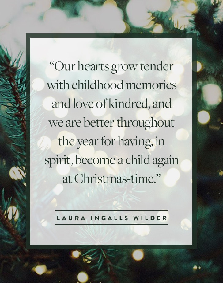 ... And We Are Better Throughout The Year For Having, In Spirit, Become A  Child Again At Christmas Time.u201d U2013 Laura Ingalls Wilder. Quote 31. U201c