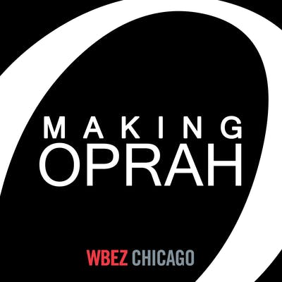 making oprah dallas podcasts