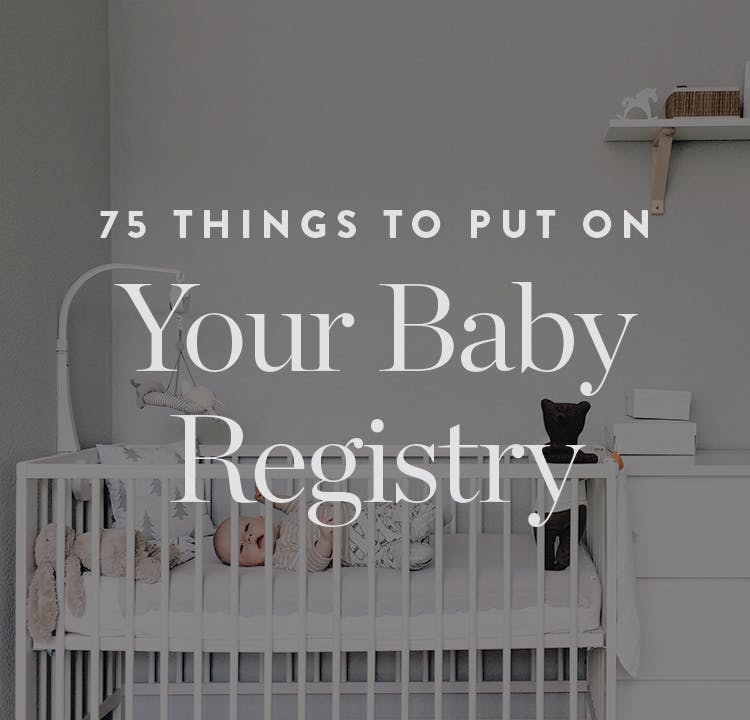 75 Things To Put On Your Baby Registry Purewow
