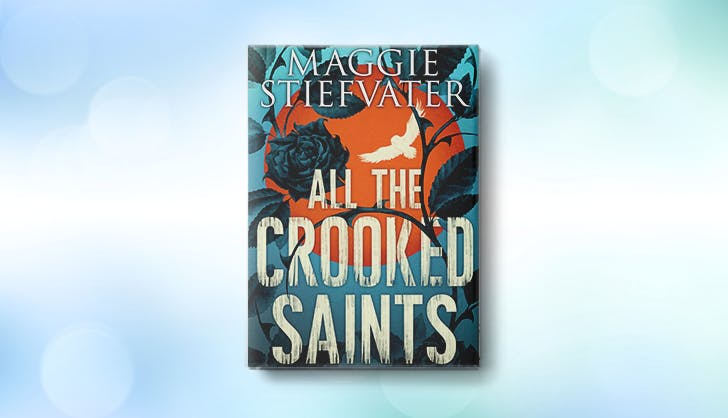 all the crooked saints maggie stiefvater fall 2017 ya books