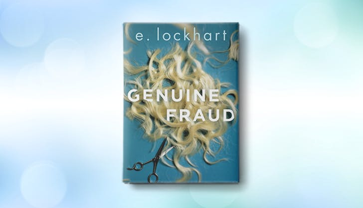 genuine fraud e lockahart fall 2017 ya books