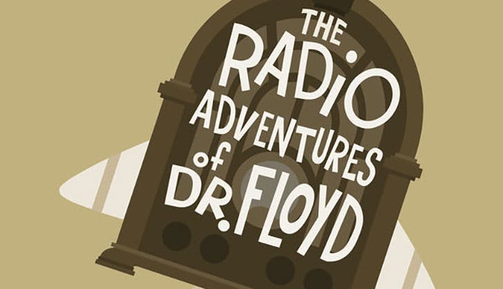 The Radio Adventures of Dr Floyd podcast for kids