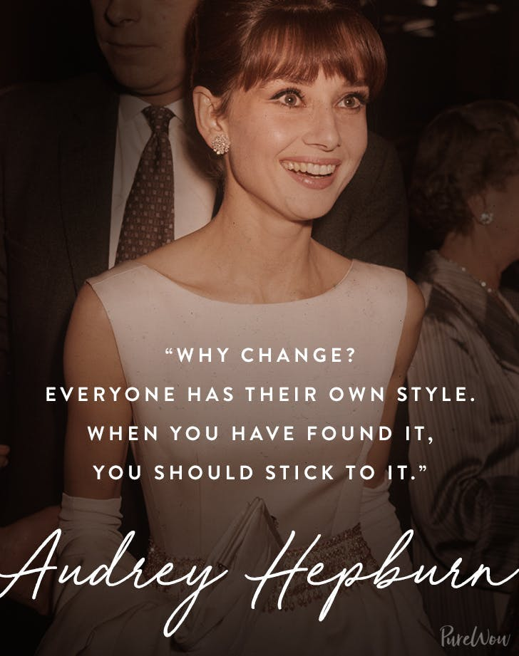 best audrey hepburn quotes why change