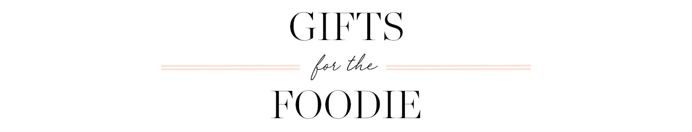 Gifts for the Foodie Desktop