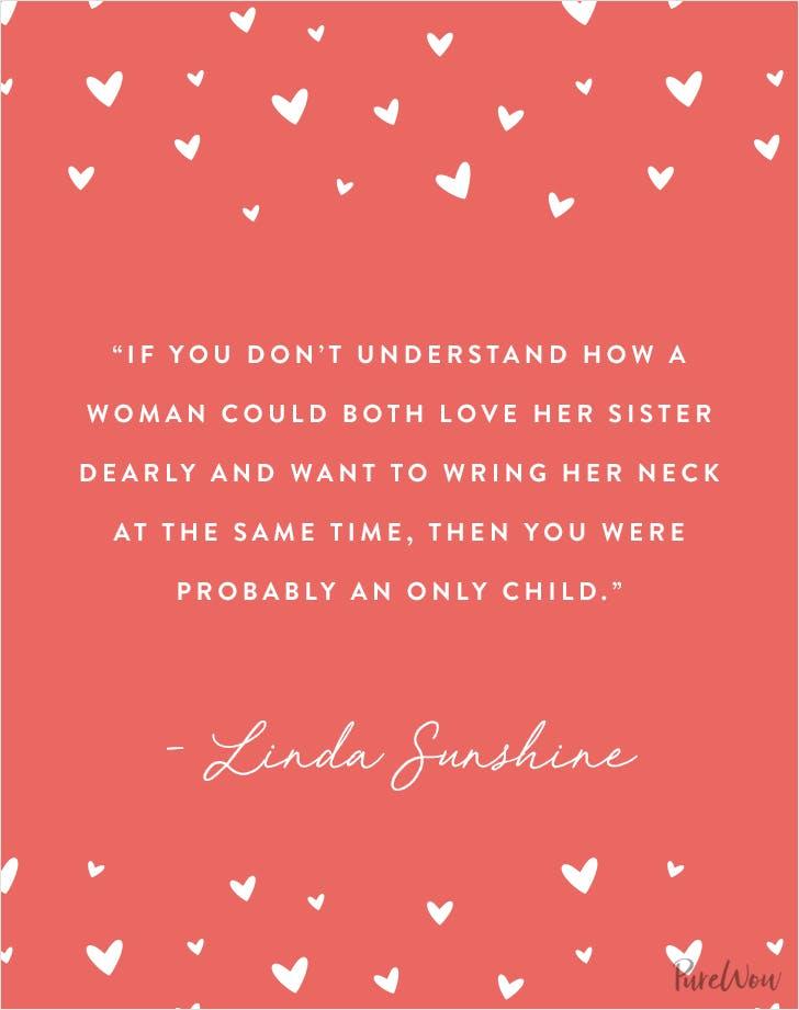 Linda Sunshine sister quote