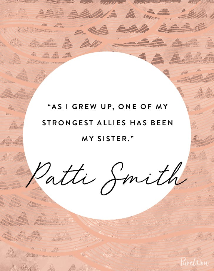Sister Quote | 11 Quotes About Sisters That Will Warm Your Heart Purewow