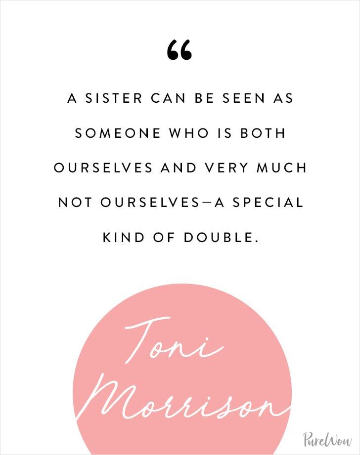 Toni Morrison sister quote