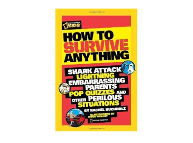 How to Survive Anything  book gifts for kids under 25 dollars