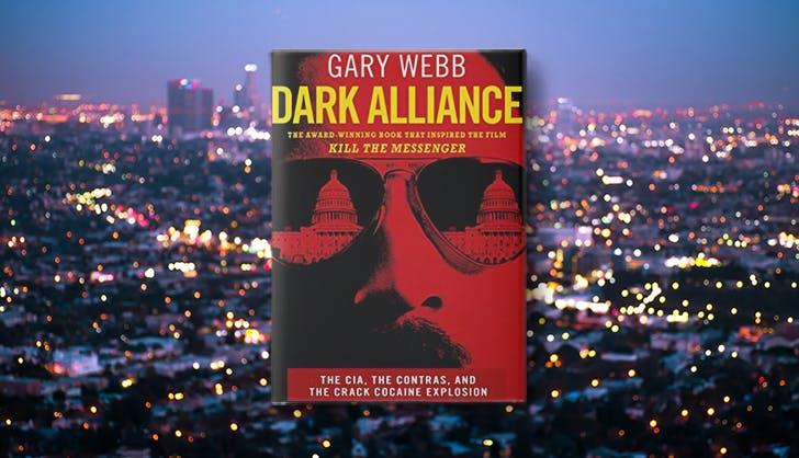 dark alliance gary webb la based true crime books