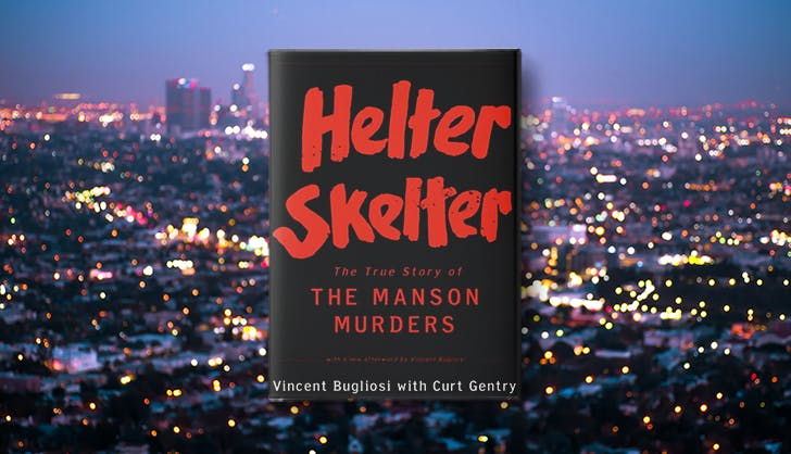 helter skelter the manson murders la based true crime books