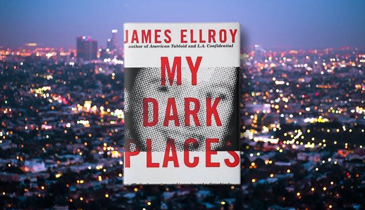 my dark places james ellroy la based true crime books