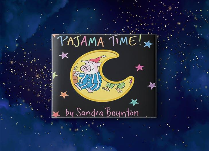 Pajama Time  by Sandra Boynton bedtime story