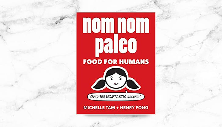 Nom Nom Paleo Food For Humans cookbook