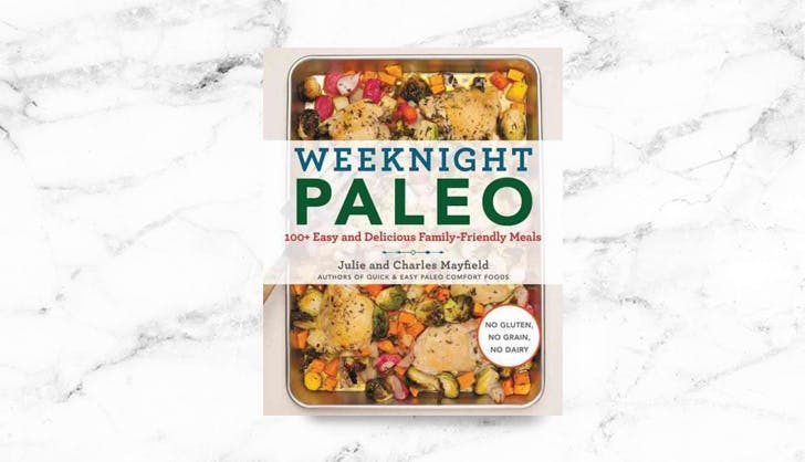 Weeknight Paleo Cookbook