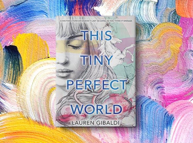 this tiny perfect world lauren gibaldi