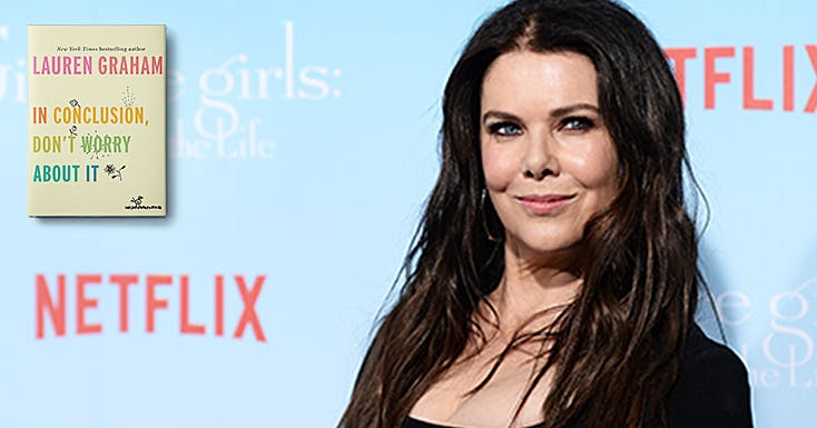 Calling All 'Gilmore Girls Fans: Lauren Graham Has a Book Coming Out