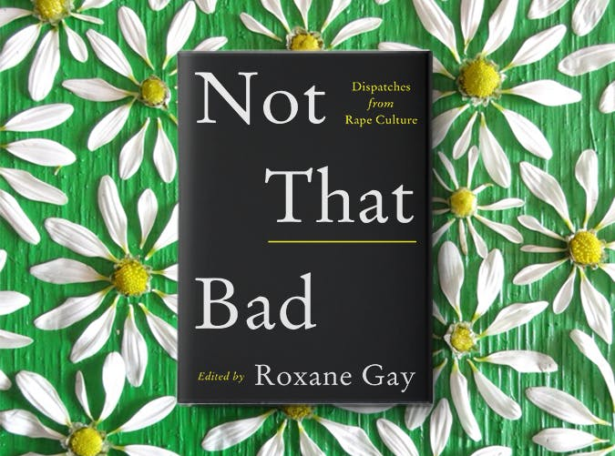 not that bad roxane gay