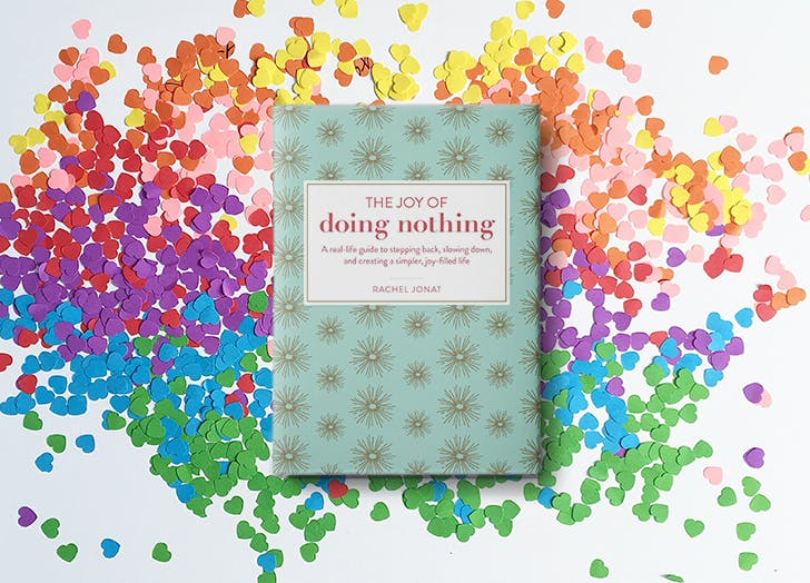 the joy of doing nothing rachel jonat