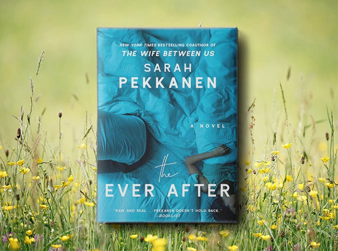 the ever after sarah pekkanen