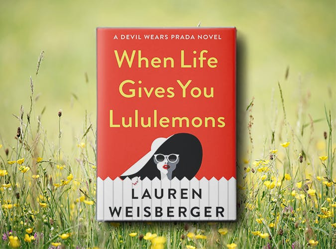 when life gives you lemons lauren weisberger