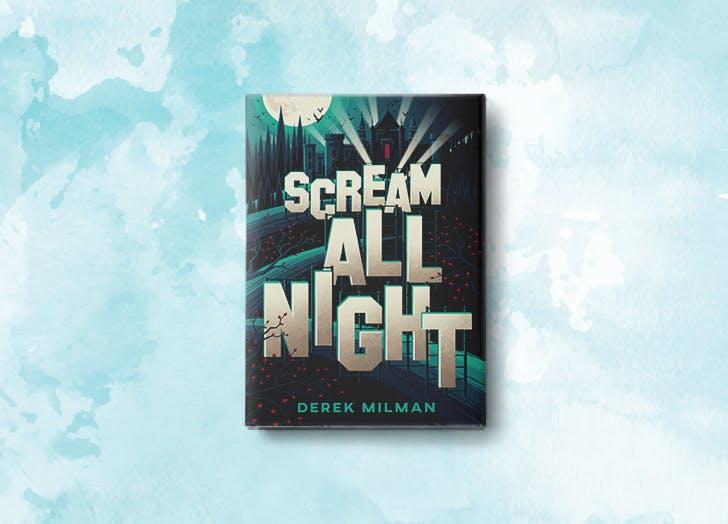 scream all night derek millman