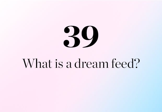 What is a dream feed