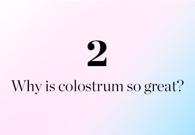 Why is Colostrum so great