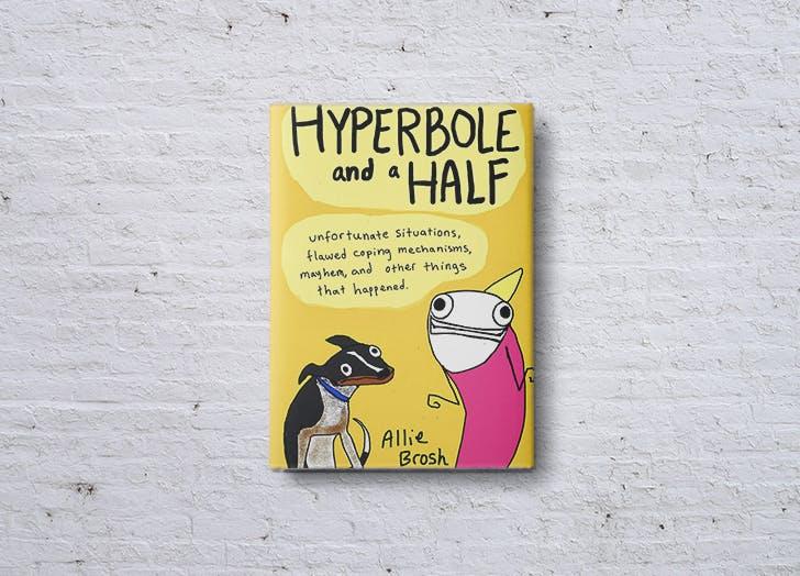 hyperbole and a half allie brosh