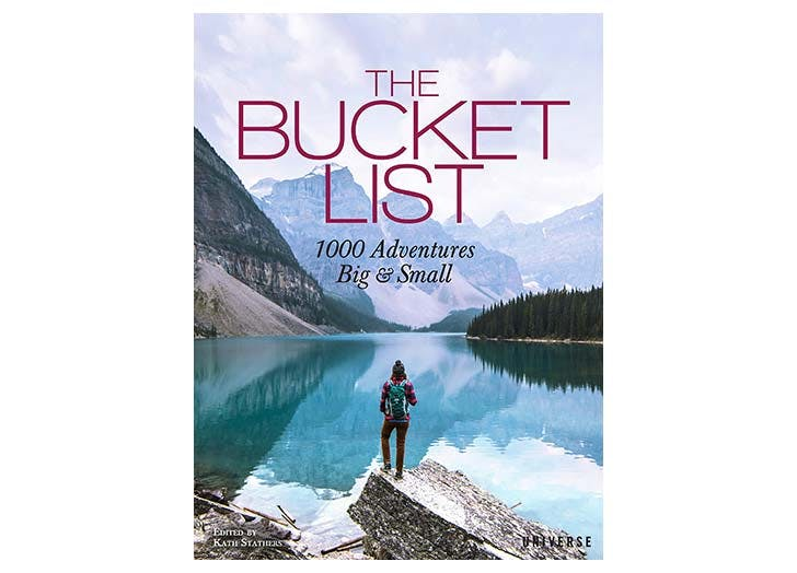 The Bucket List  1000 Adventures Big   Small travel book
