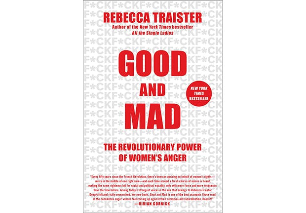 good and mad rebecca traister