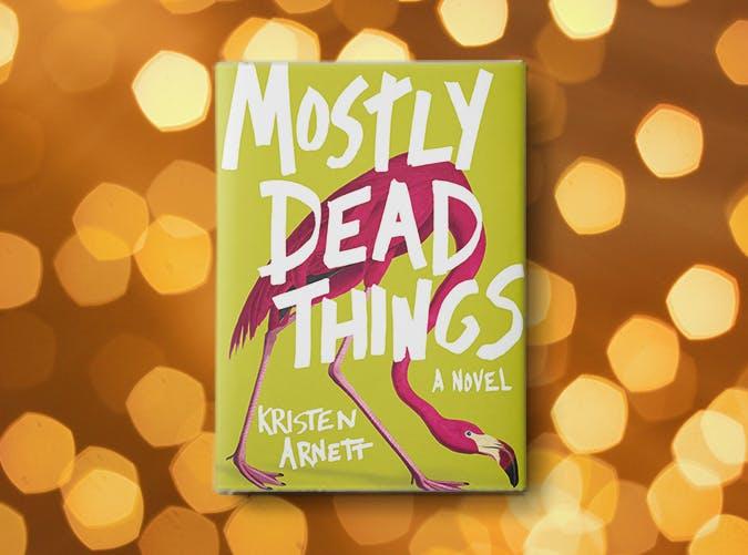 mostly dead things kristen arnett2