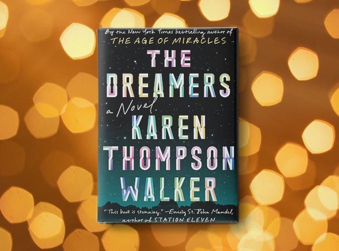 the dreamers karen thompson walker
