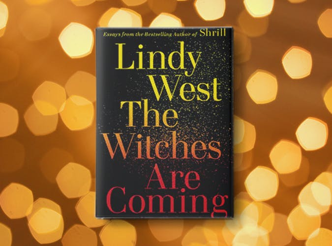 the witches are coming lindy west2