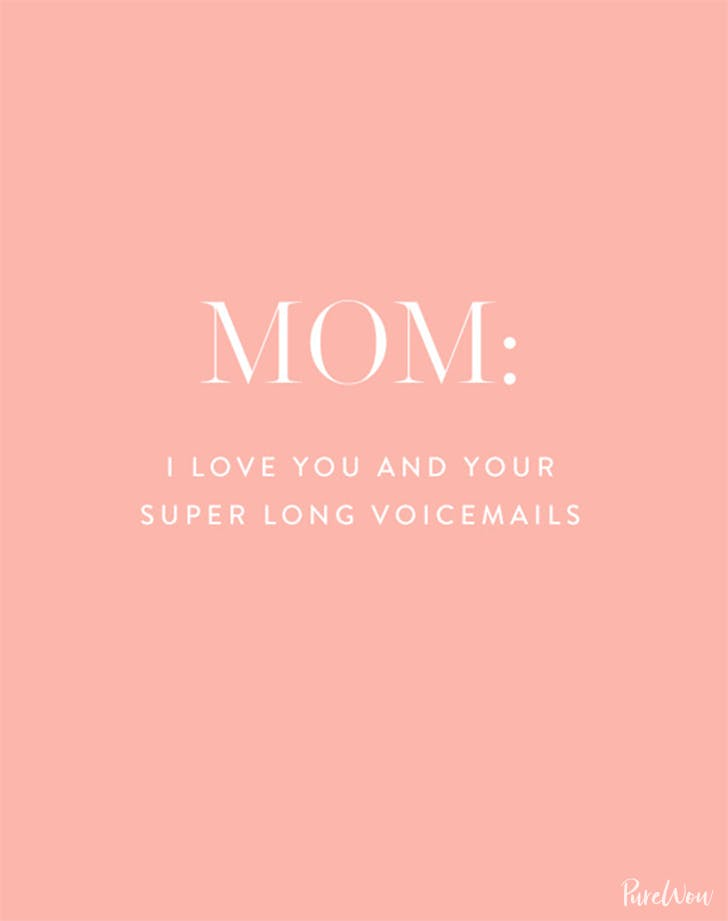 Marvelous 24 Hilarious Mothers Day Quotes About Moms Purewow Funny Birthday Cards Online Alyptdamsfinfo