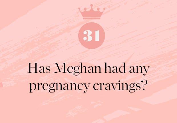 has meghan had any pregnancy cravings
