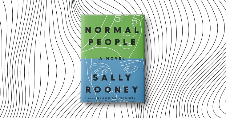 Sally Rooney's 'Normal People' Is the Best Novel You'll Read This Season (and Maybe This Year)