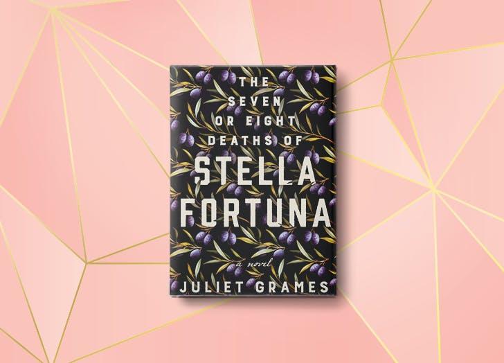 the seven or eight deaths of stella fortuna juliet grames