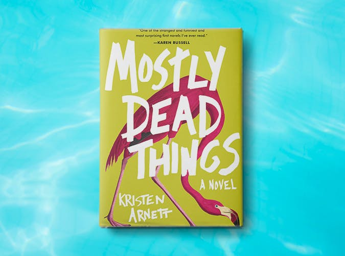 mostly dead things kristen arnett