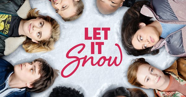 The New Trailer for Netflix's 'Let It Snow' Is Here— It's Like a Modern-Day 'Love Actually'