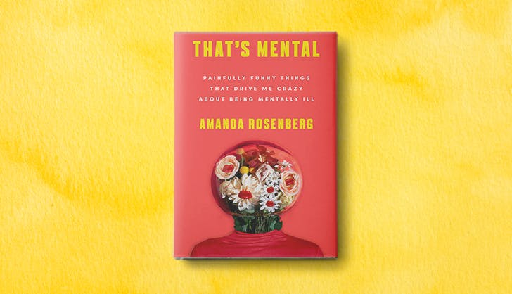 This Darkly Funny Essay Collection Wants to Destigmatize Mental Illness