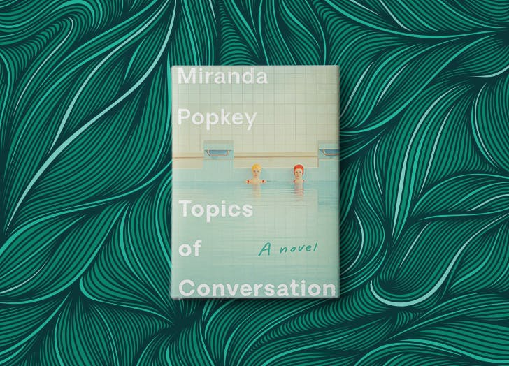 best books of 2020 topics of conversation miranda popkey