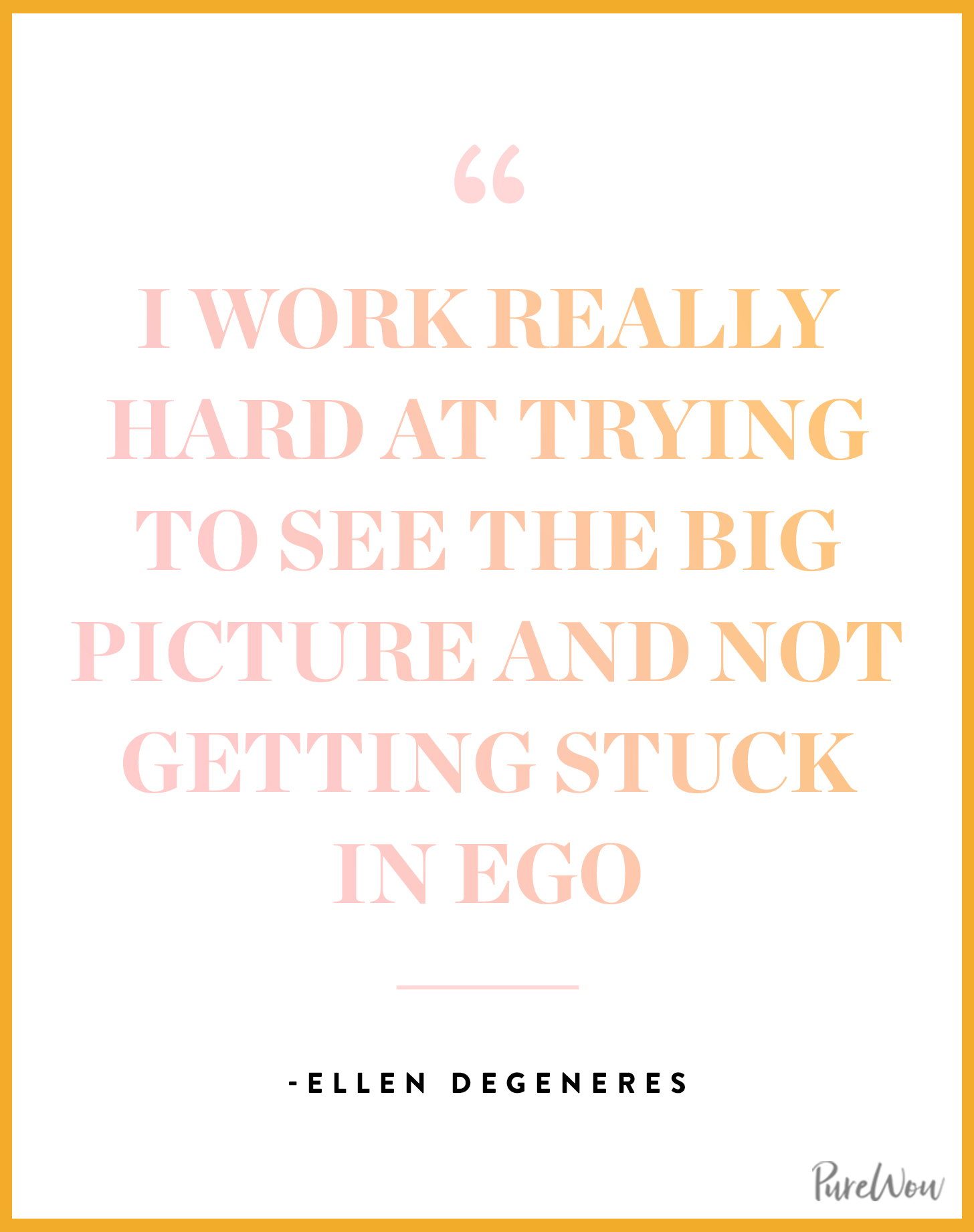ellen degeneres quotes to make you laugh cry purewow