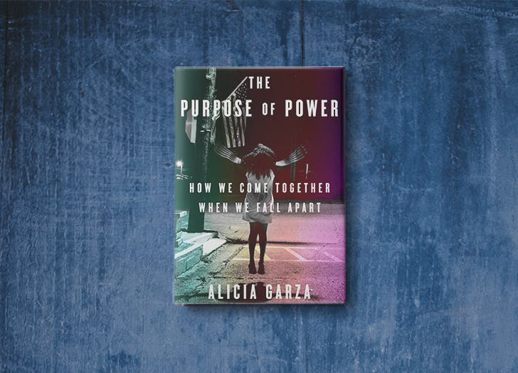 the purpose of power alicia garza