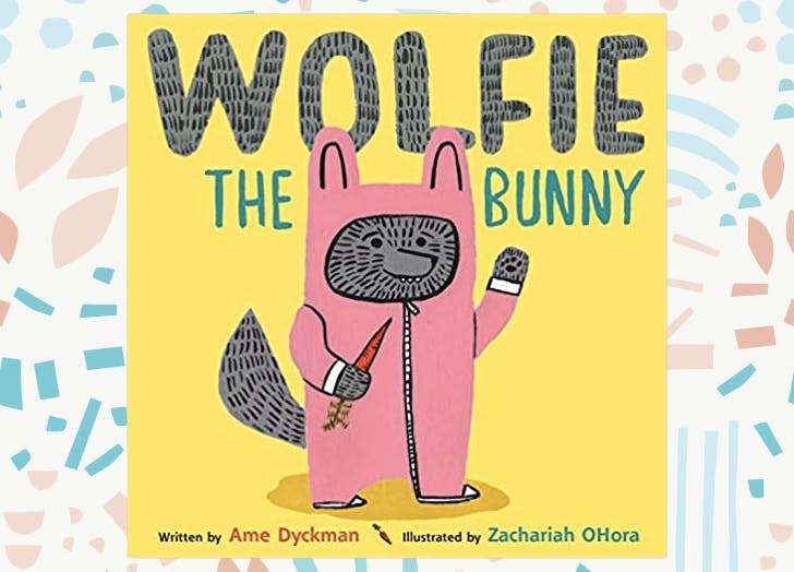 Wolfie the Bunny by Ame Dyckman and Zacharia Ohora1