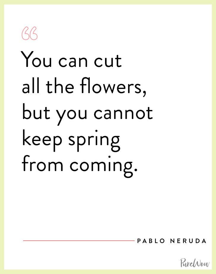 spring quotes pablo neruda