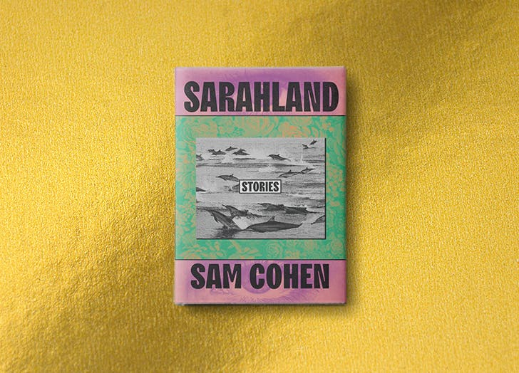 'Sarahland' Is a Trippy Collection of Short Stories Unlike Anything You've Ever Read
