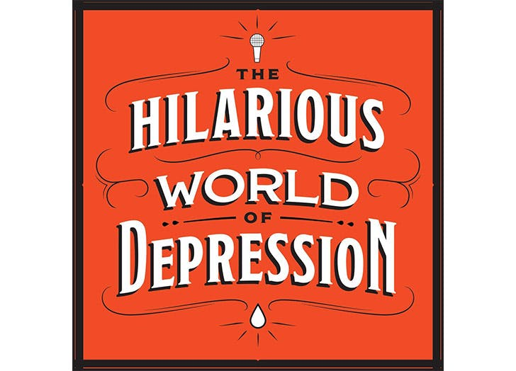 mental health podcasts hilarious world of depression