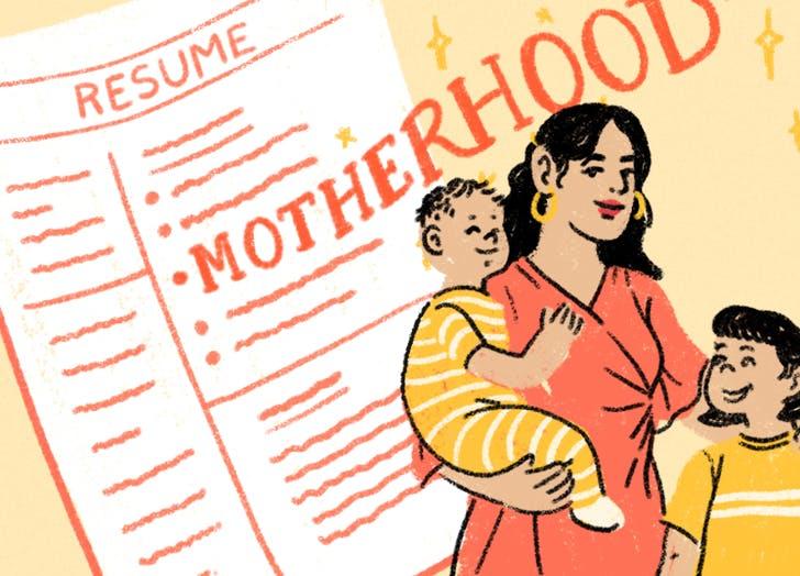 Revolutionary Idea: Put 'Motherhood' on Your Professional Resumé